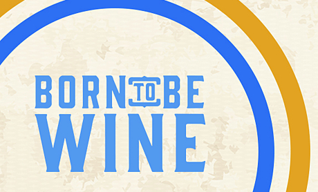 Born To Be Wine / Evento por Confirmar
