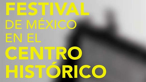 Festival de México en el Centro Histórico